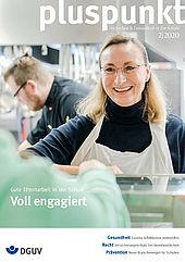 """Cover pluspunkt 2/2020 zum Thema """"Gute Elternarbeit in der Schule - Voll engagiert"""" zeigt eine Mutter die bei der Essensausgabe in der Mensa hilft."""