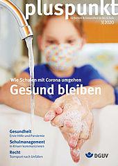 """Cover des pluspunkt 3/2020 zum Thema """"Wie Schulen mit Corona umgehen - Gesund bleiben"""" zeigt eine Schülerin mit Mundschutz beim sorgfältigen Händewaschen."""