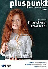 """Cover vom pluspunkt 3/2018 zum Thema """"Digitalisierung - Smartphone, Tablet & Co."""" zeigt ein Mädchen, das ein Tablet in der Hand hält."""